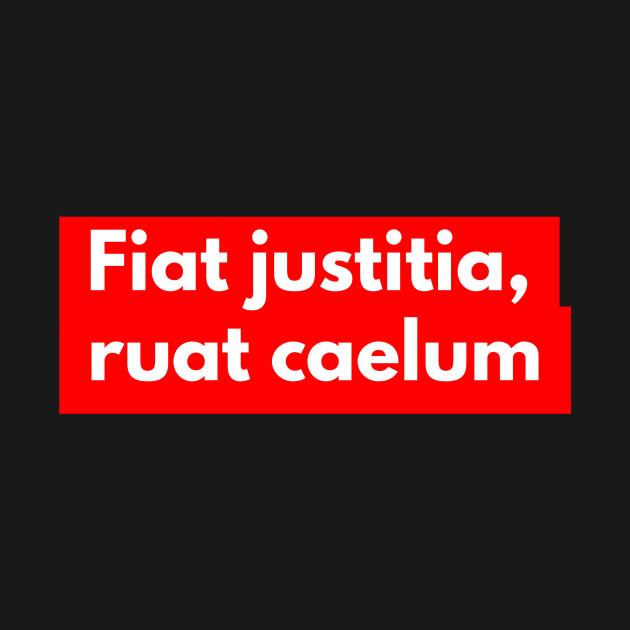 fiat justitia ruat caelum