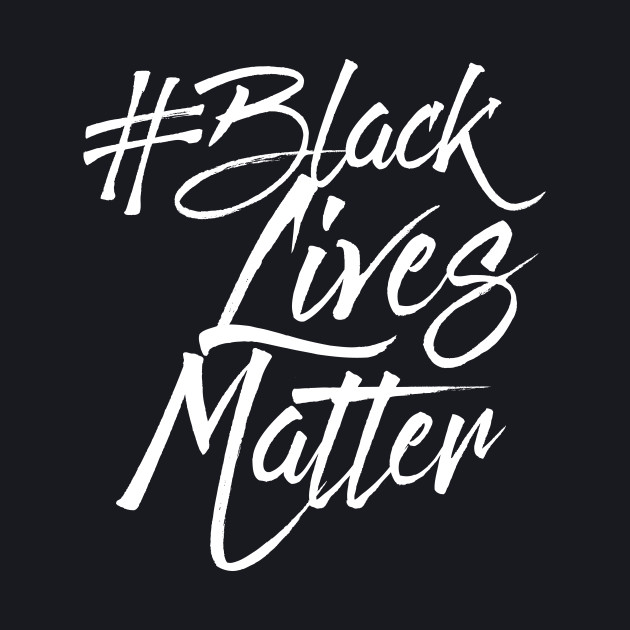 #BLACKLIVESMATTER SCRIPT T SHIRT