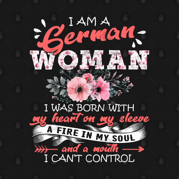 German Woman I Was Born With My Heart on My Sleeve Floral Germany Flowers Graphic