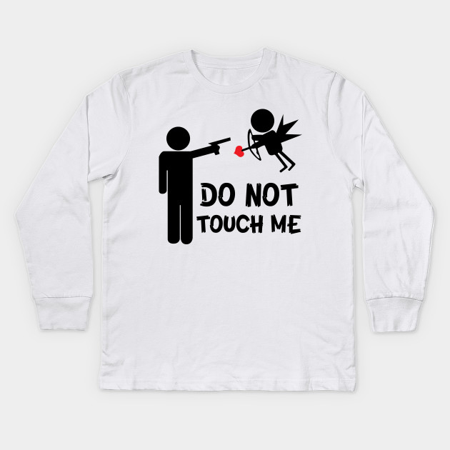 do not touch me cupid angel arrow anti valentines day gun do not touch me cupid angel arrow anti valentines - Anti Valentines Day Shirts