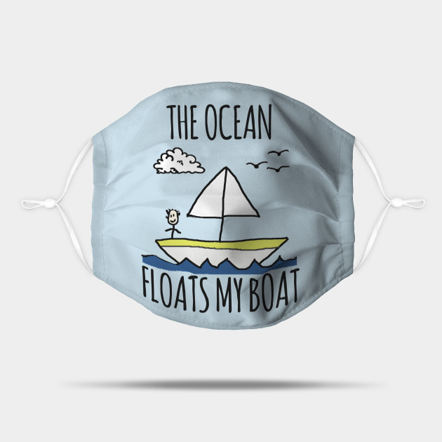 The Ocean Floats My Boat