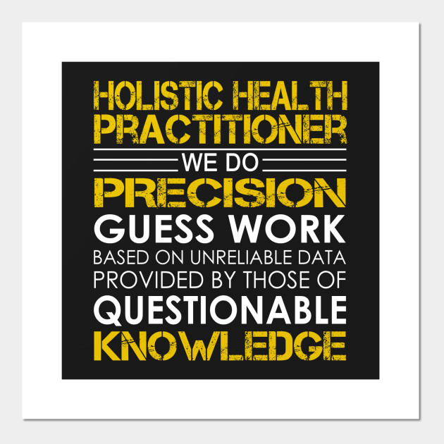 Holistic Health Practitioner We Do Precision Guess Work