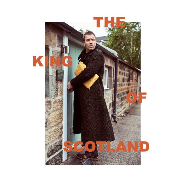 Ewan McGregor - The King of Scotland