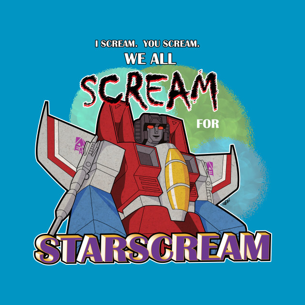 We All Scream for Starscream