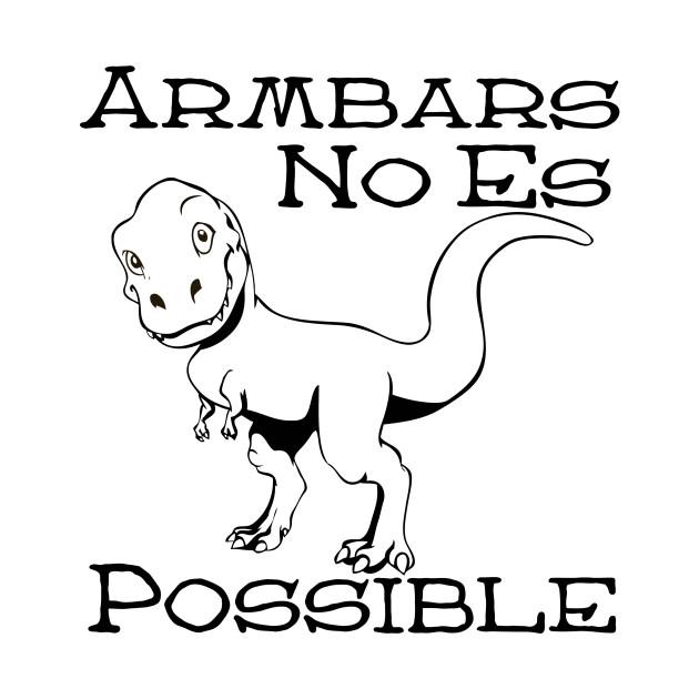 T-Rex Armbars