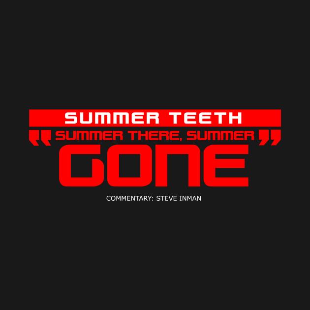 """""""Summer Teeth"""""""