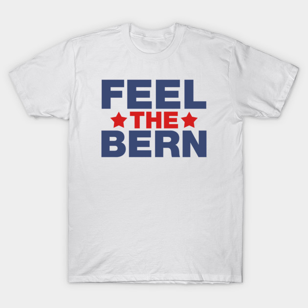Feel The Bern T-Shirt-TOZ