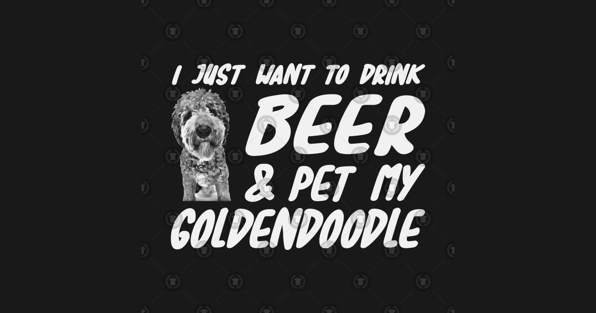 d0c254be1 Beer and Goldendoodle Shirt Funny Dog Mom or Dog Dad Gift - Goldendoodle  Drink Beer - Sticker   TeePublic