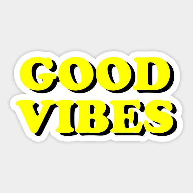 GOOD VIBES 🔆