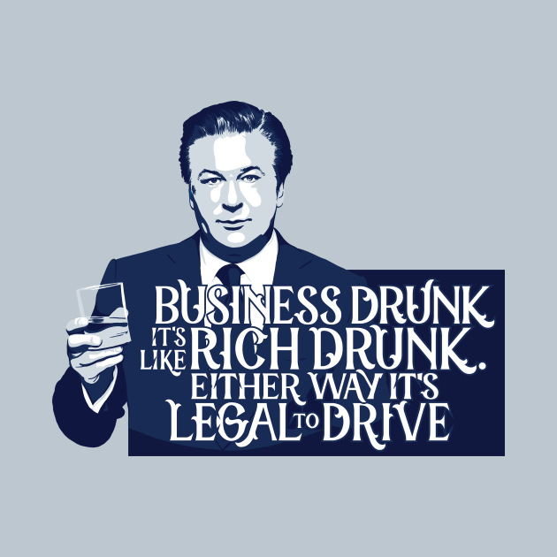 Business Drunk