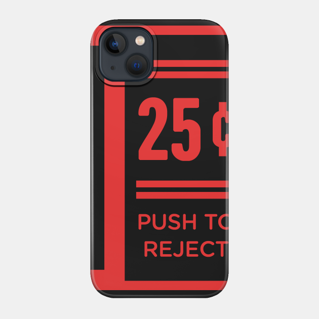 Push To Reject Quarters   Arcade Game