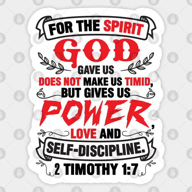 2 Timothy 1:7 - Bible Verse - Sticker | TeePublic