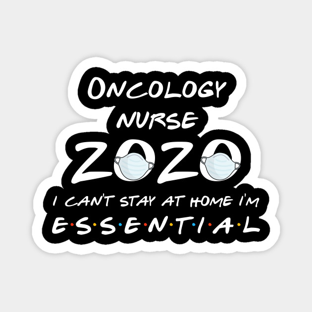 Oncology Nurse 2020 Quarantine Gift