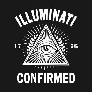 Illuminati Confirmed T-Shirts | TeePublic