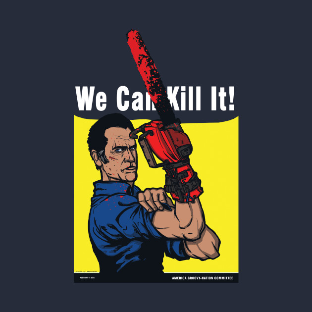 We Can Kill It! T-Shirt