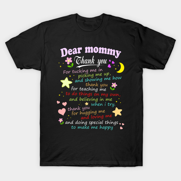 e3fc9aa4 Dear Mommy Thank You - Mothers Day Gift Ideas - T-Shirt   TeePublic