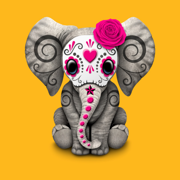 Pink Day of the Dead Sugar Skull Baby Elephant - Day Of The Dead - T ...