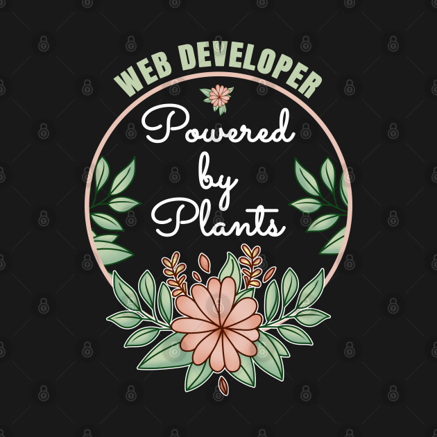 Web Developer Powered By Plants Lover Design