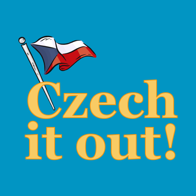 Funny Czech It Out!