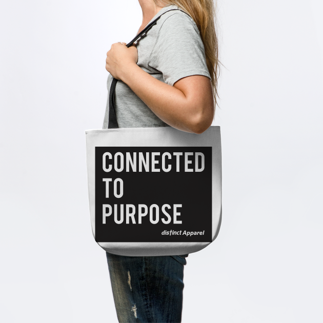 Connected to Purpose