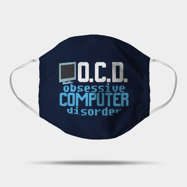 Obsessive Computer Disorder