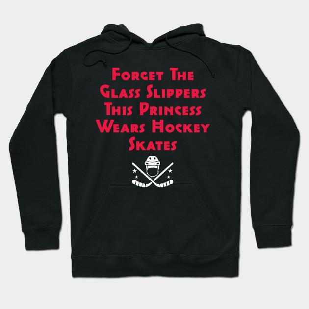 Hockey-Ice Hockey Gift Like Hockey-This Princess Wears Hockey Skates Hoodie
