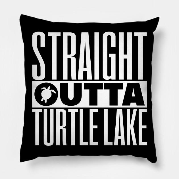 Straight Outta Turtle Lake