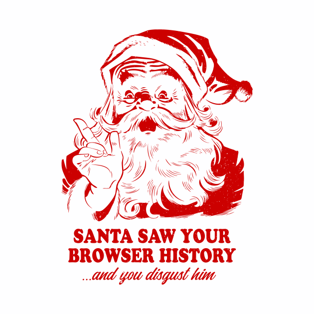 Santa saw your browser history xmas