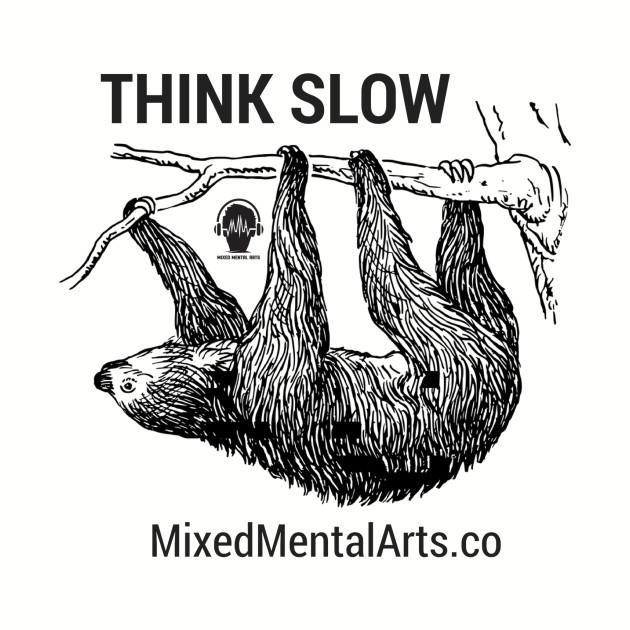 Think Slow