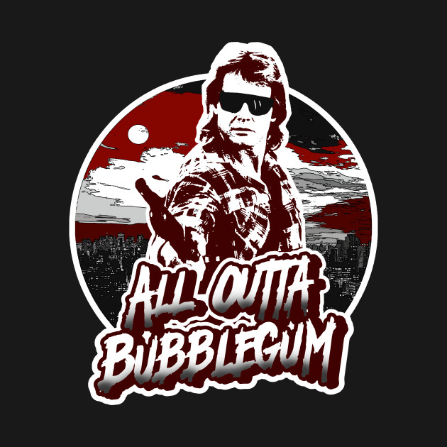 All Outta Bubblegum