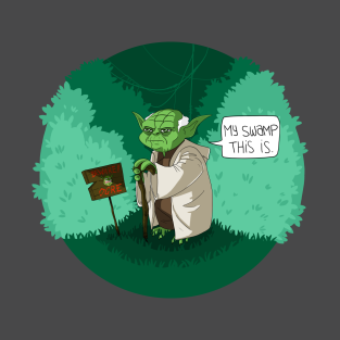 My Swamp This Is t-shirts
