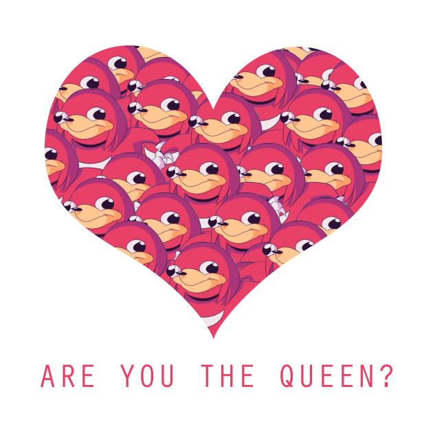 Ugandan Knuckles Valentines Day The Queen Shirt Ugandan Knuckles