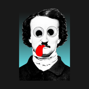 Edgar Allan Poe Graphic Design Tongue/Googly Eyes t-shirts
