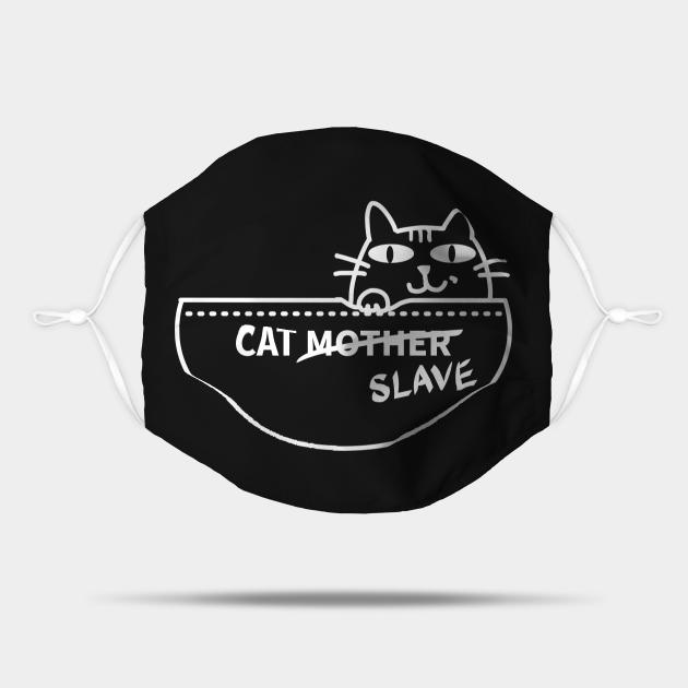 Cat SLAVE