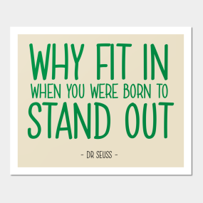 Stand Out Quote   Dr Seuss Wall Art