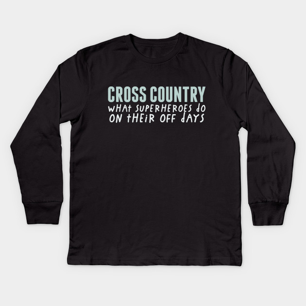 Funny Cross Country Running Shirt - Funny Runners T-Shirt