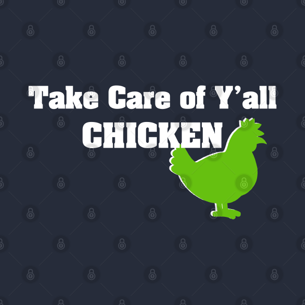 Take Care of Yall Chicken Seahawks Beast Mode