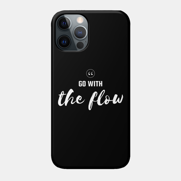 Go With The Flow Motivational Quote Design
