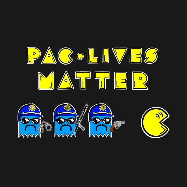 Pac Lives Matter - #BLM / Pacman Mash-Up / Parody