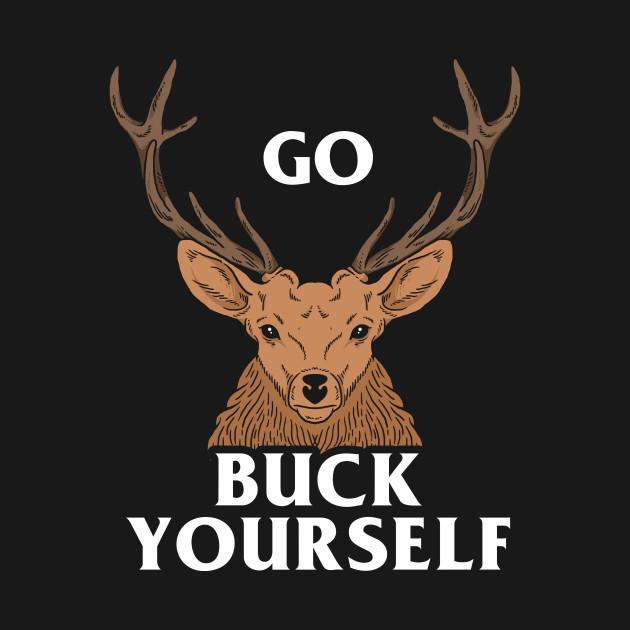 Go Buck Yourself