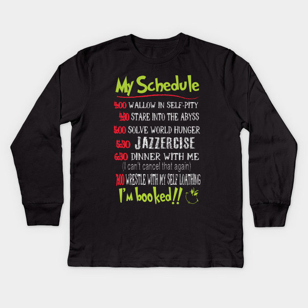1ddaf3827 My Day Schedule Christmas Funny To-Do List Holiday Kids Long Sleeve T-Shirt