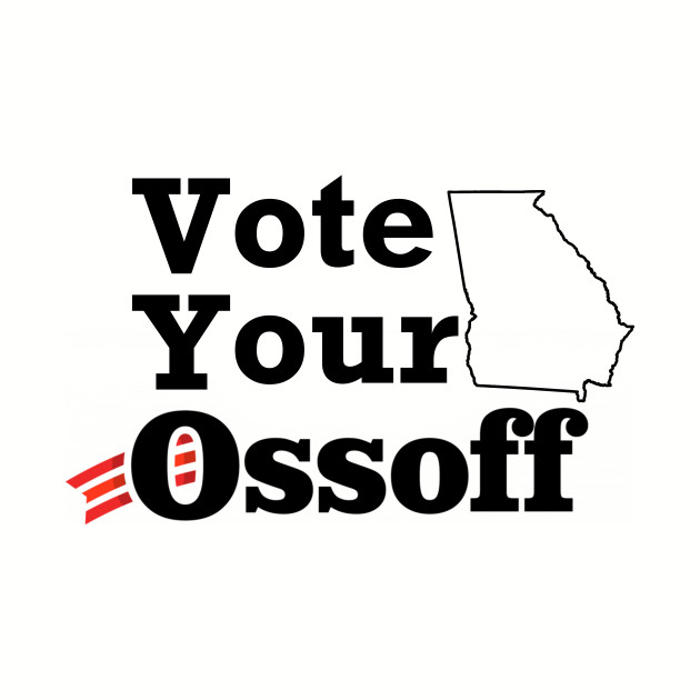 Vote Your Ossoff