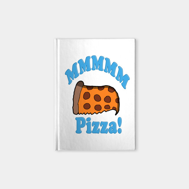 mmmm pizza mmmm notebook teepublic