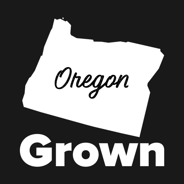 Oregon Grown
