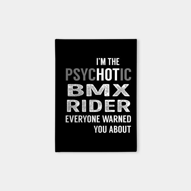 PsycHOTic Bmx Rider