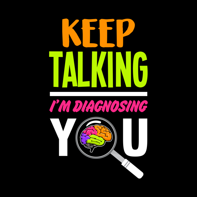 Diagnosing You - Psychology Psychologist Therapist