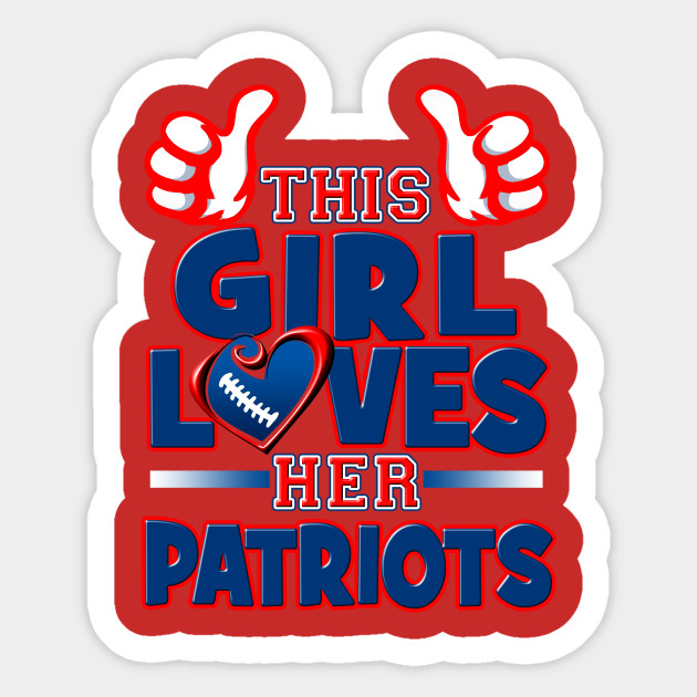 This Girl Loves Her Patriots Football - New England Patriots ... d8a8b3f8b