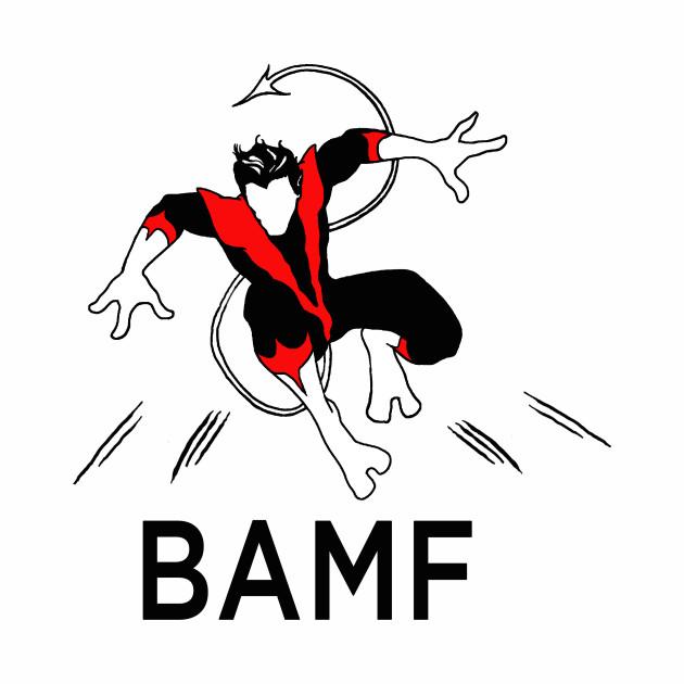 BAMF - Nightcrawler