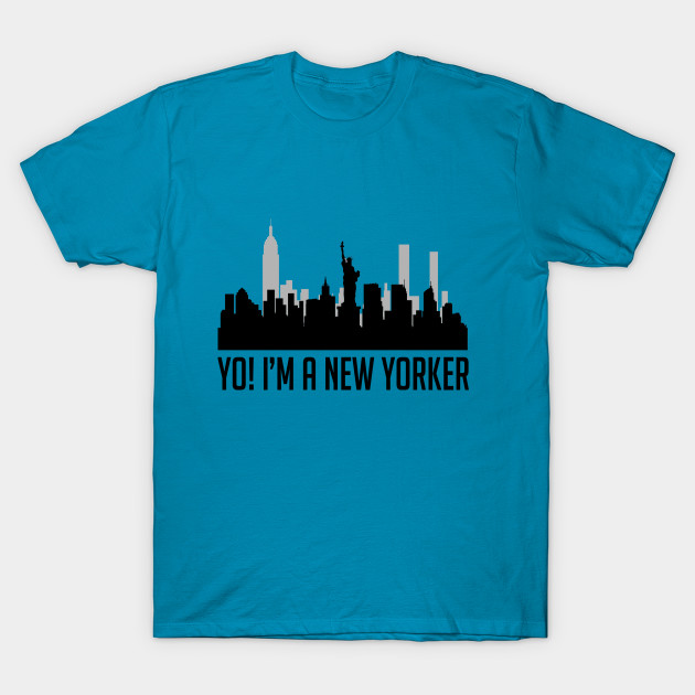 Yo! I'm A New Yorker T-Shirt