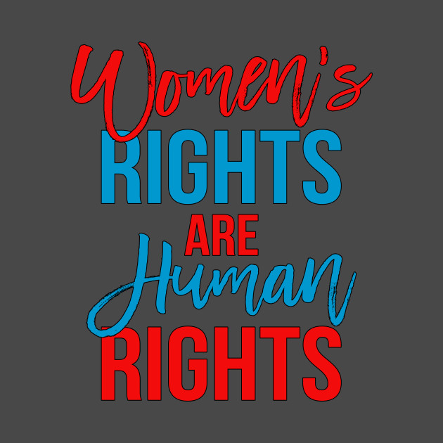 Women's rights are human rights red blue